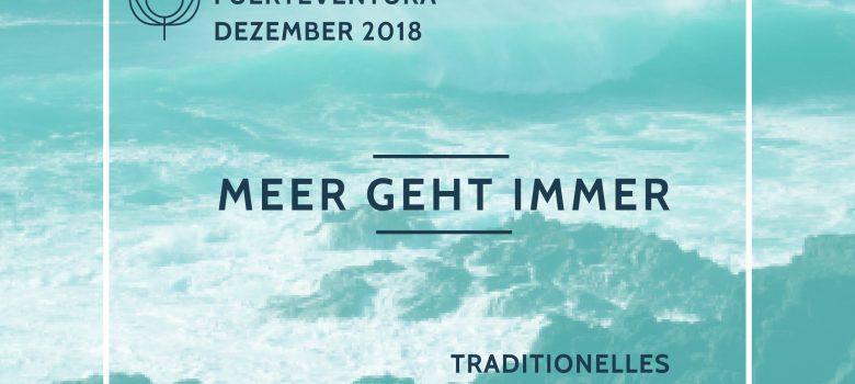 Fuerteventura 1.- 8.12. 2018 Traditionelles Ashtanga Yoga